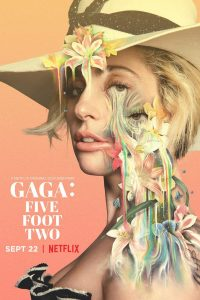 Netflix o modzie, 8 filmów na Netflixie o modzie i popkulturze, które powinieneś zobaczyć, Gaga: Five Foot Two, GMALE blog o modzie męskiej